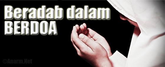 Beradab dalam berdoa