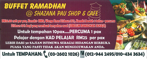 buffet ramadhan shazana pau shop cafe