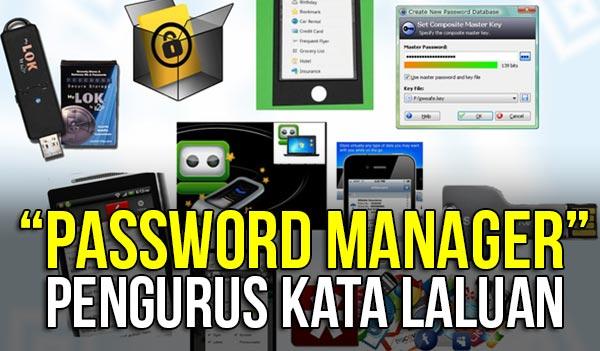 perisian password manager untuk pengurusan kata laluan