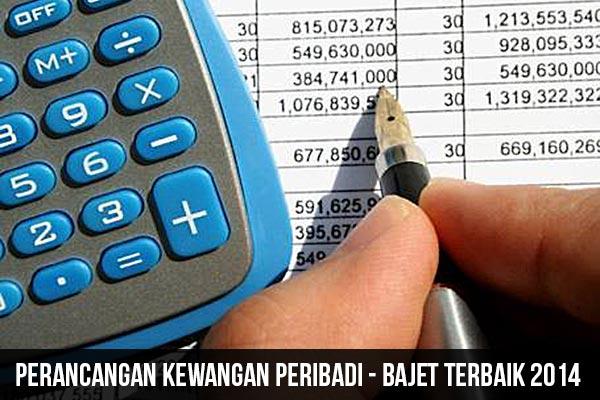 Bajet Terbaik 2014 pengurusan kewangan peribadi