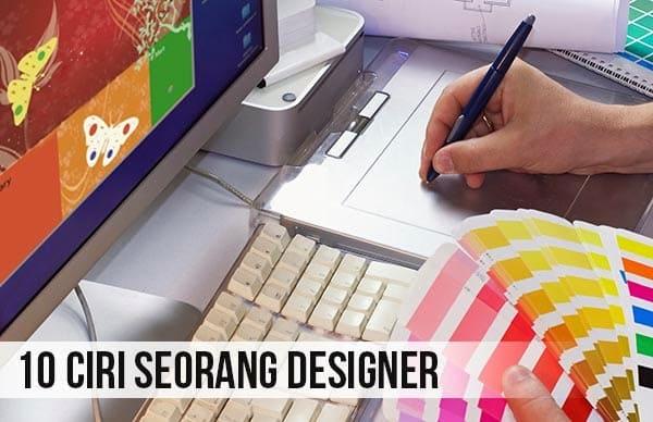 10 Ciri Seorang Designer